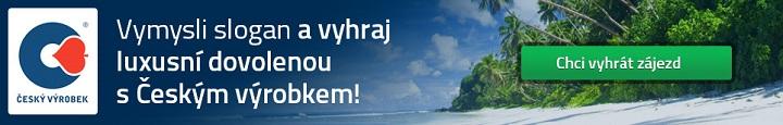 Vymysli slogan a vyhraj luxusní dovolenou s Českým výrobkem!